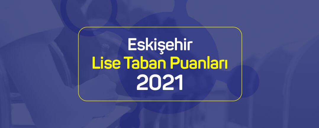 Eskişehir 2021 Lise Taban Puanları Belli Oldu! | Sonsuz Akademi
